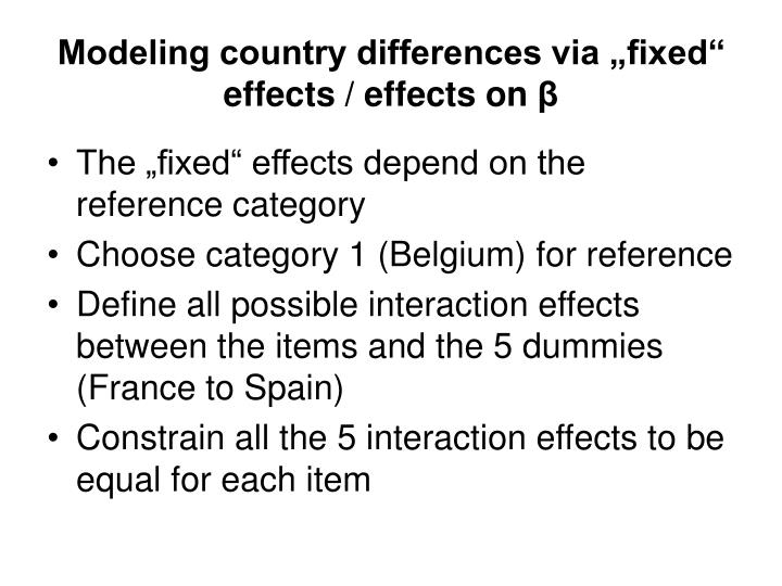 "Modeling country differences via ""fixed"" effects / effects on"