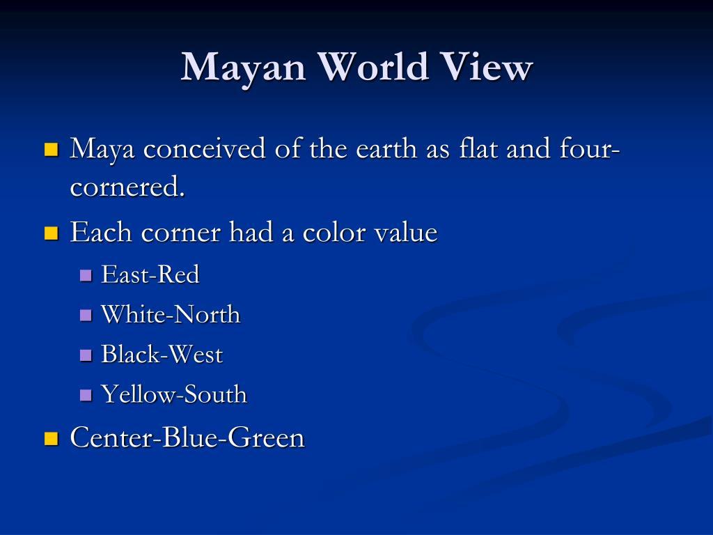 Mayan World View