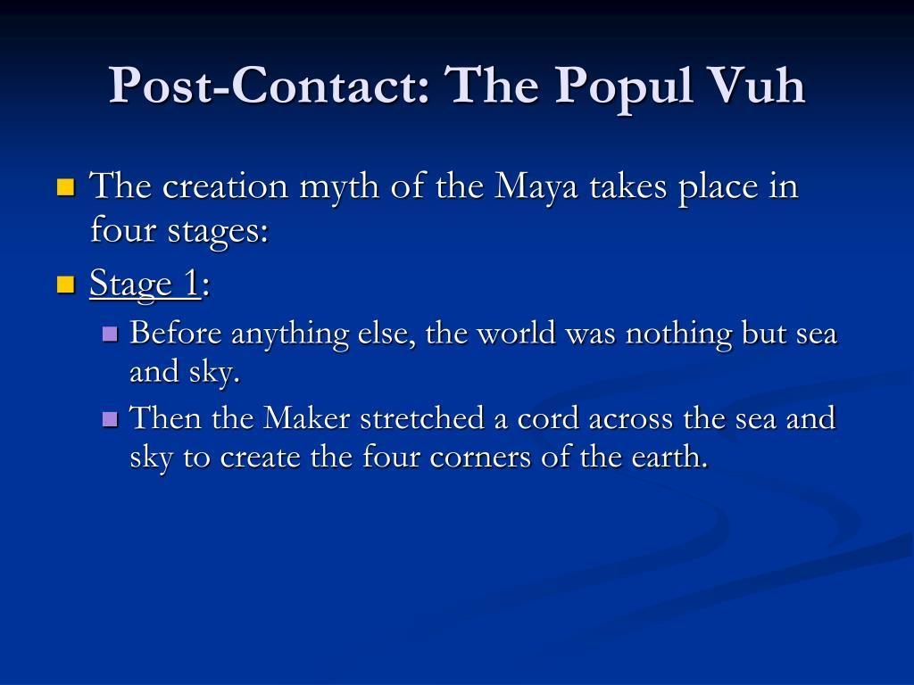 Post-Contact: The Popul Vuh