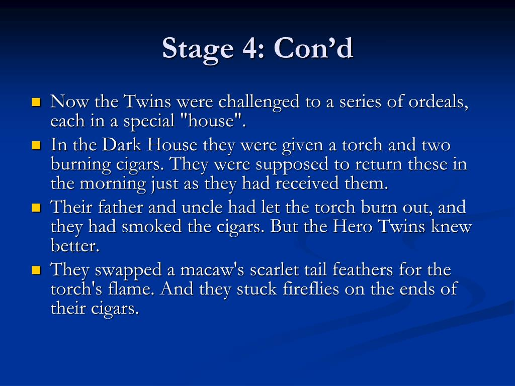 Stage 4: Con'd