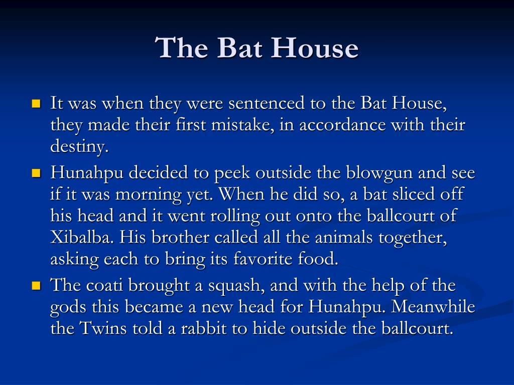 The Bat House