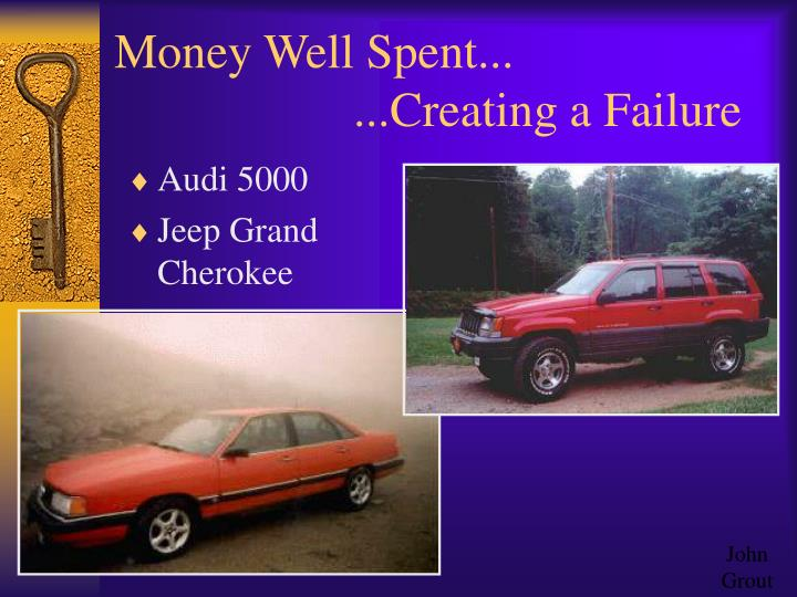Money Well Spent...