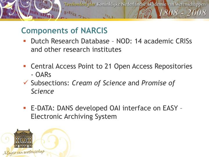 Components of NARCIS