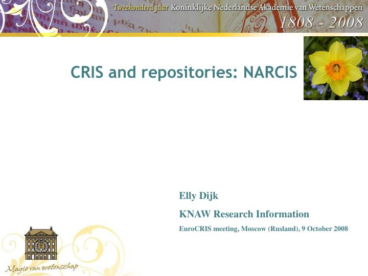 CRIS and repositories: NARCIS