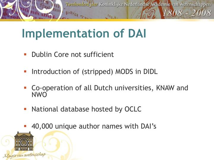 Implementation of DAI