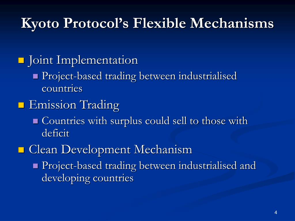 Kyoto Protocol's Flexible Mechanisms