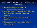 mauritius cd4cdm project scheduled activities 2