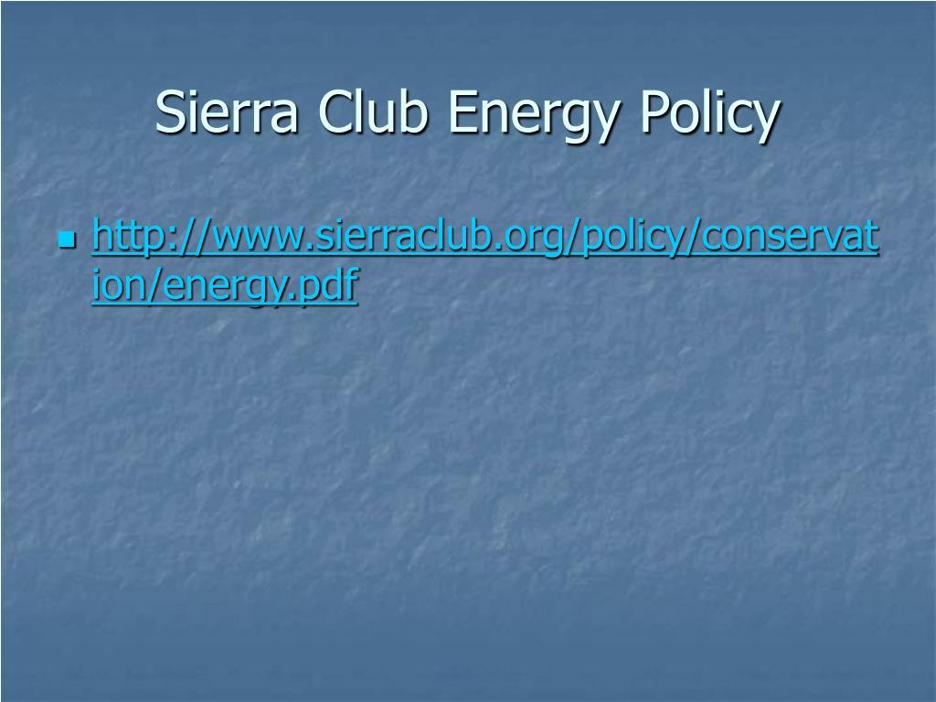 Sierra Club Energy Policy