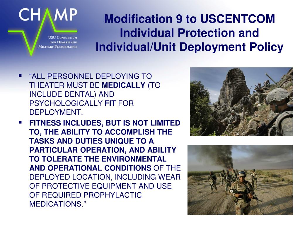 Modification 9 to USCENTCOM Individual Protection and Individual/Unit Deployment Policy