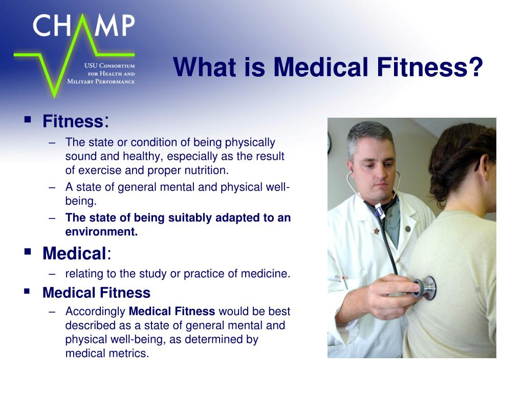 What is Medical Fitness?