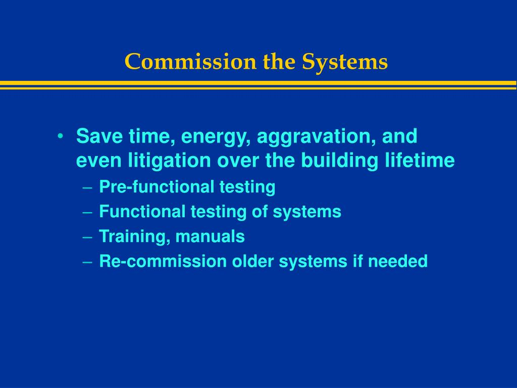 Commission the Systems