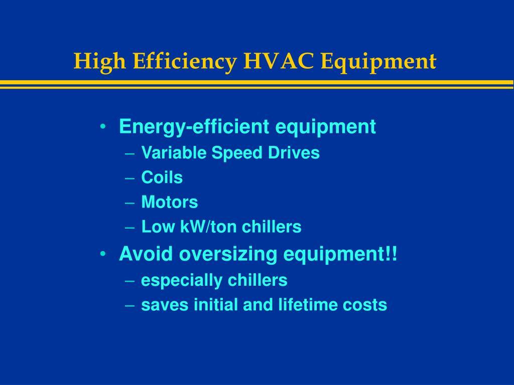 High Efficiency HVAC Equipment