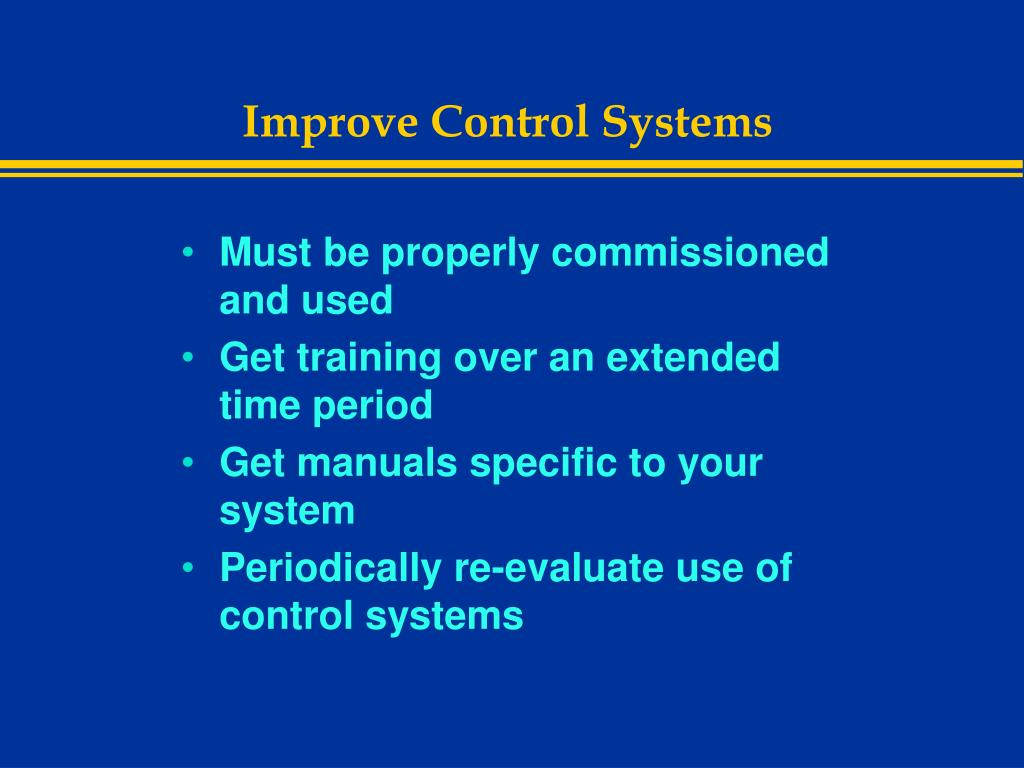 Improve Control Systems