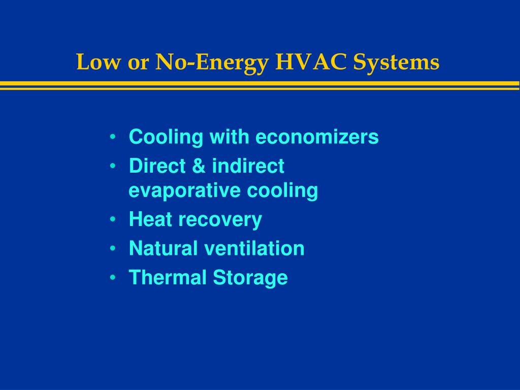 Low or No-Energy HVAC Systems