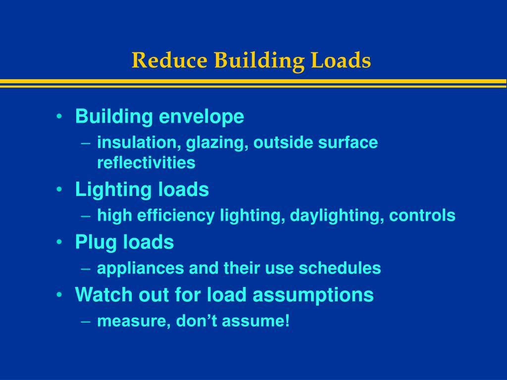 Reduce Building Loads