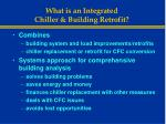 what is an integrated chiller building retrofit