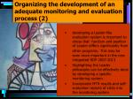 organizing the development of an adequate monitoring and evaluation process 2