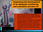 organizing the development of an adequate monitoring and evaluation process 4