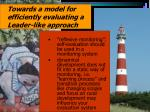 towards a model for efficiently evaluating a leader like approach7