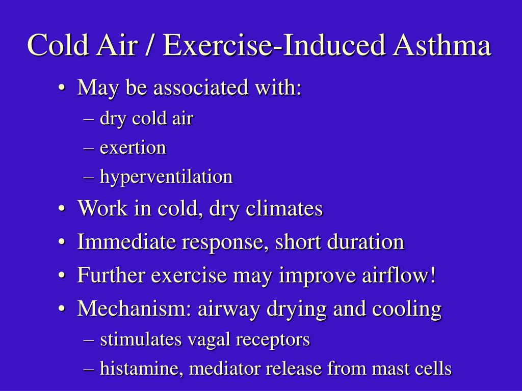 Cold Air / Exercise-Induced Asthma