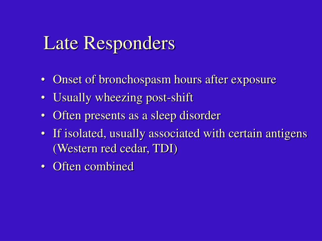 Late Responders