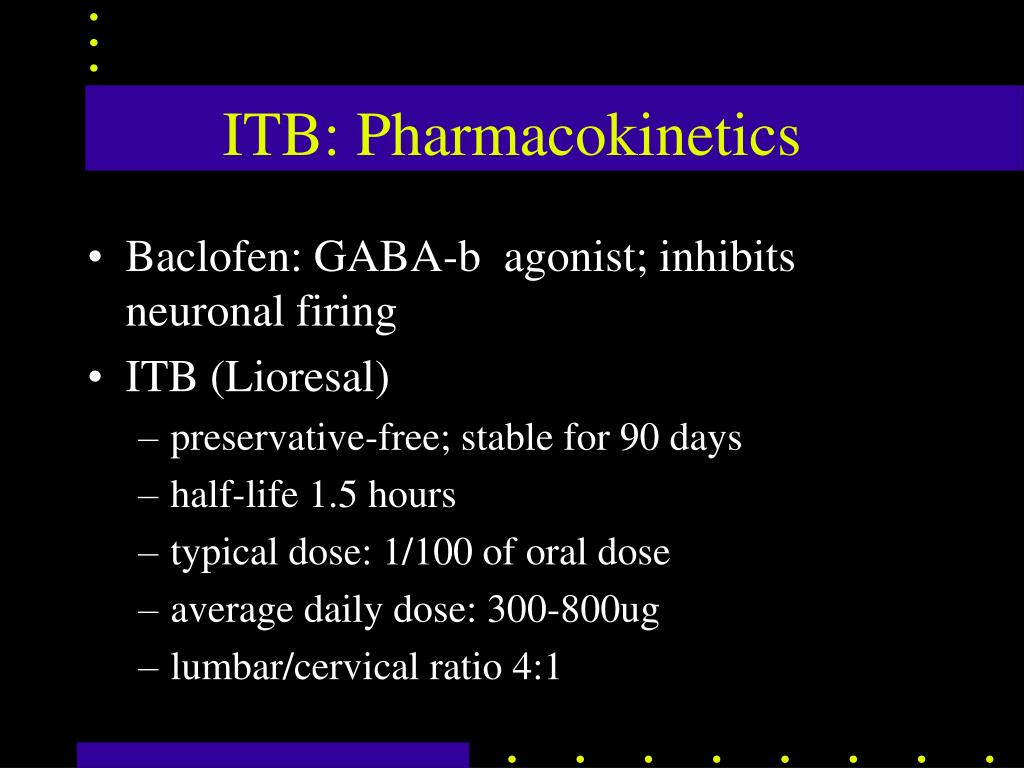 PPT  Intrathecal Baclofen Pump & other management