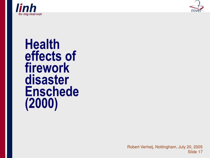 Health effects of firework disaster Enschede (2000)