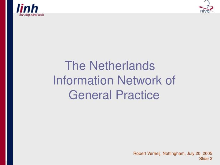 The Netherlands Information Network of General Practice