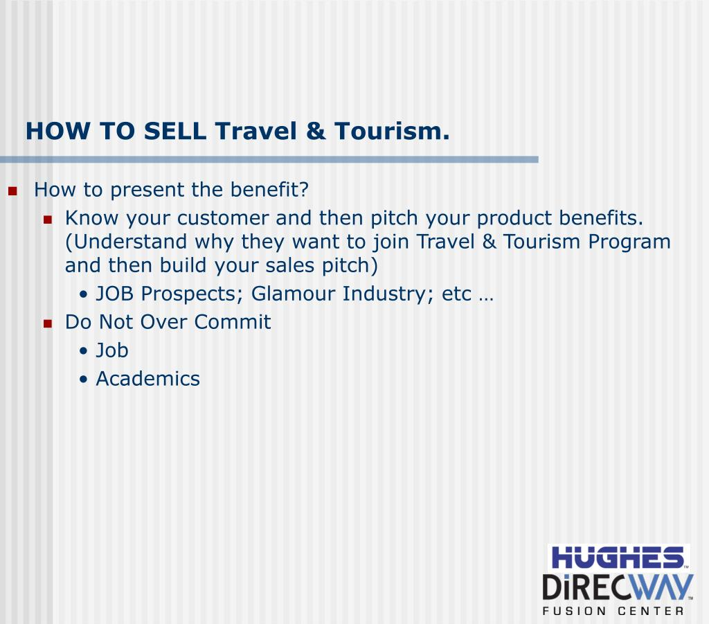 HOW TO SELL Travel & Tourism.