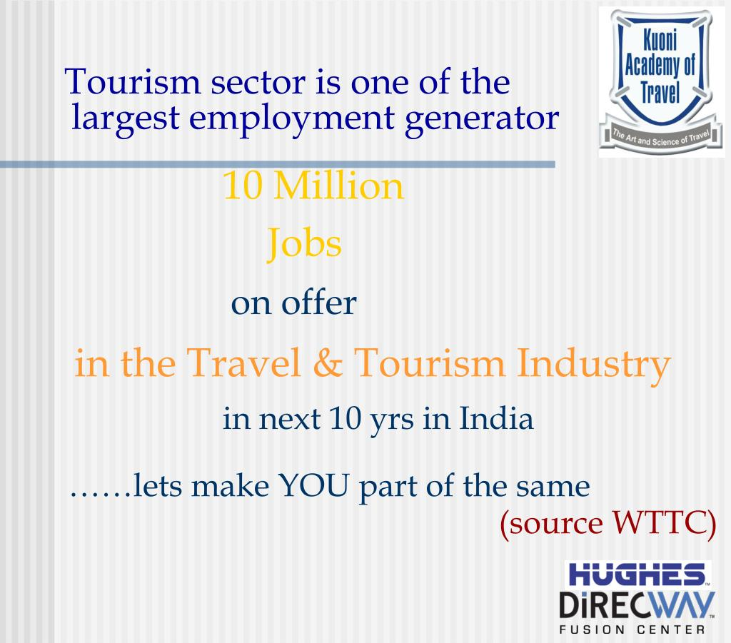 Tourism sector is one of the