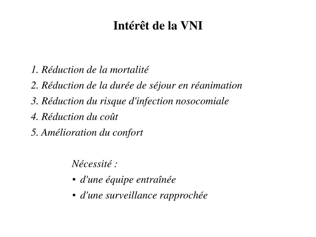 Intérêt de la VNI