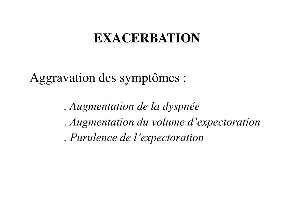 EXACERBATION