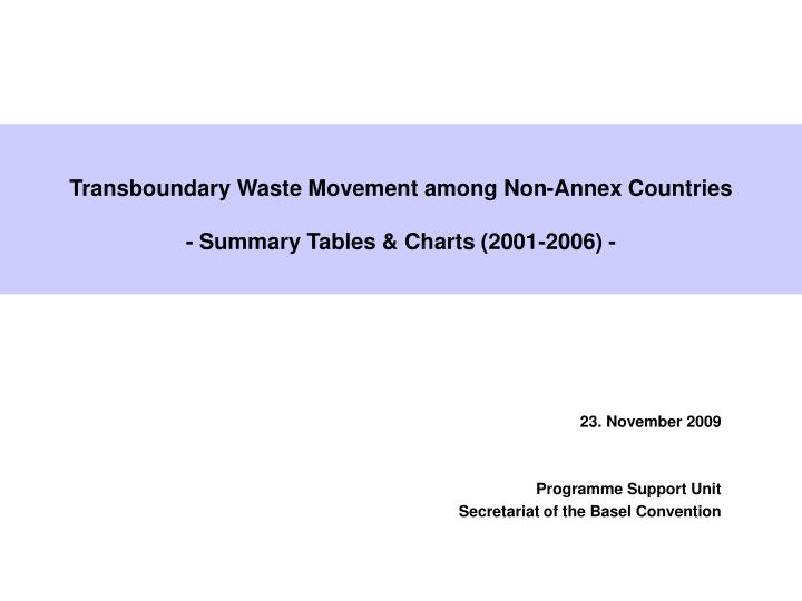 Transboundary waste movement among non annex countries summary tables charts 2001 2006