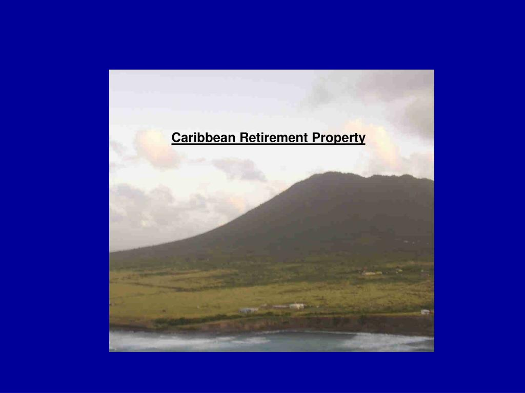 Caribbean Retirement Property