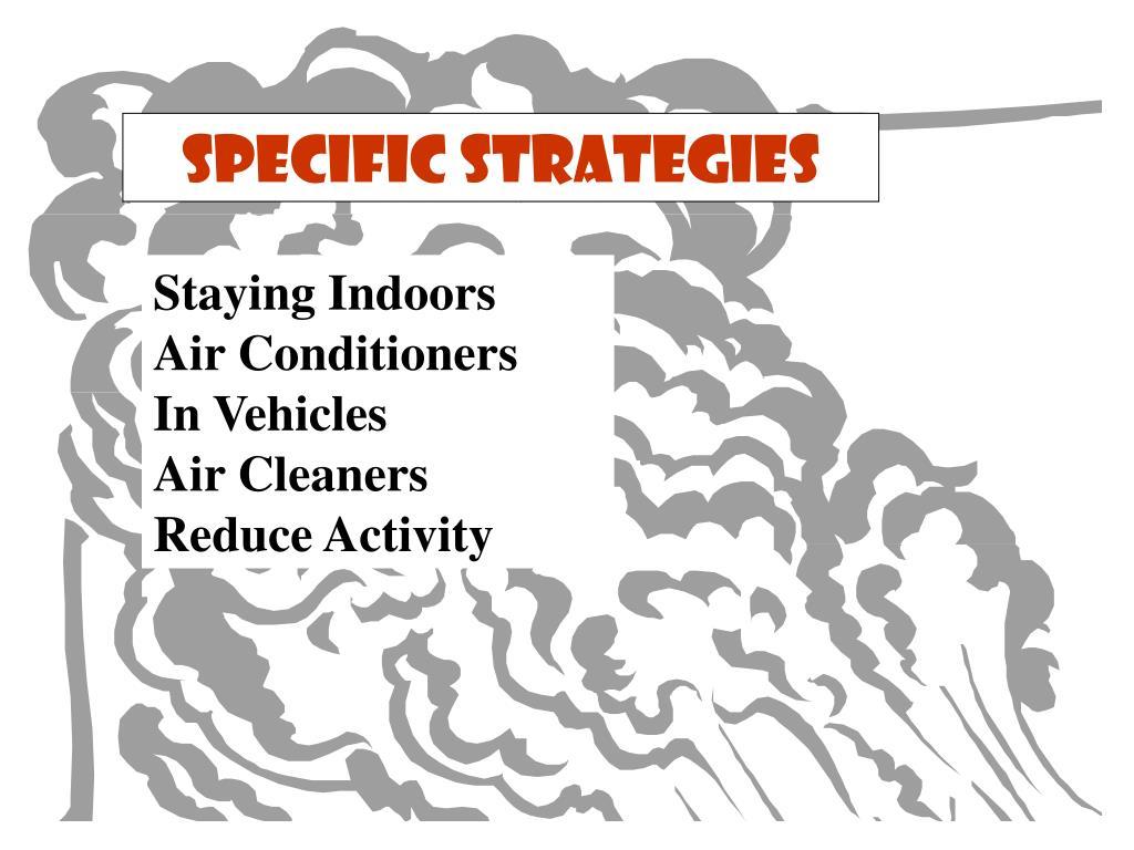Specific Strategies