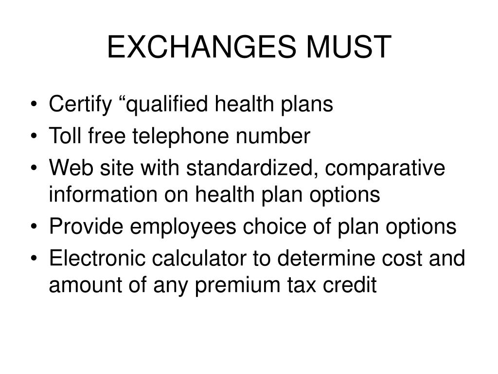 EXCHANGES MUST