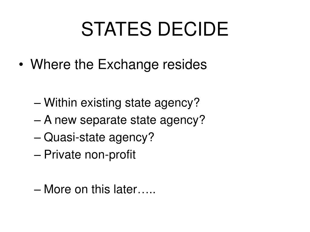 STATES DECIDE