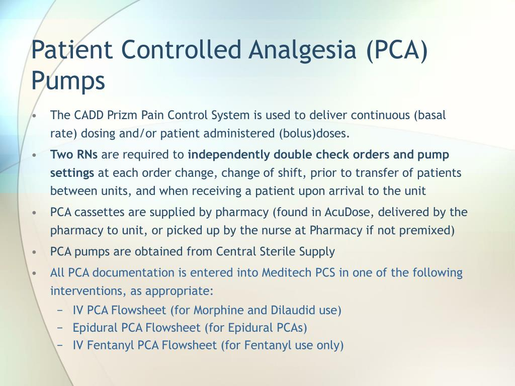 Patient Controlled Analgesia (PCA) Pumps