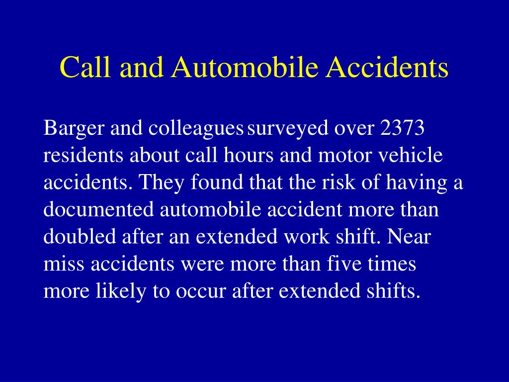Call and Automobile Accidents