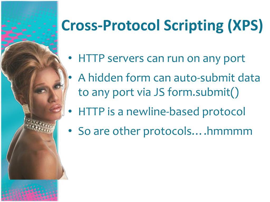 Cross-Protocol Scripting (XPS)