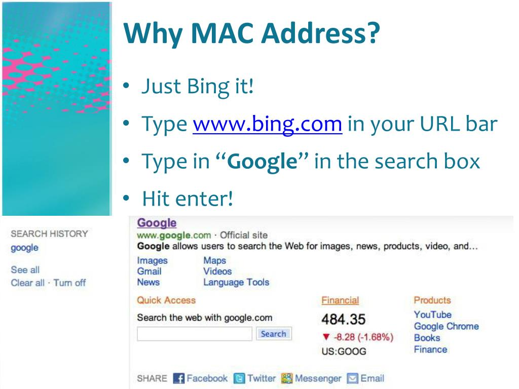 Why MAC Address?