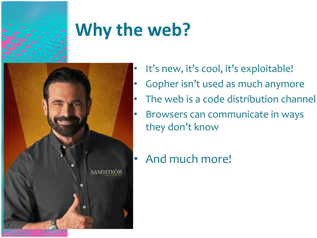 Why the web?