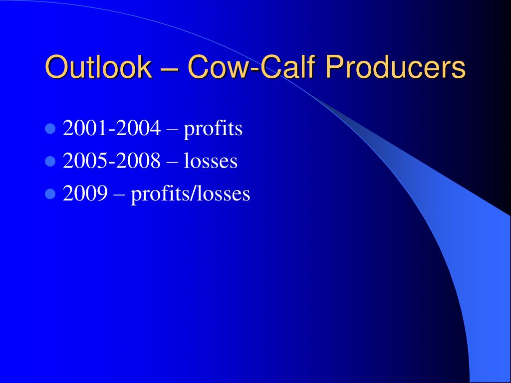 Outlook – Cow-Calf Producers