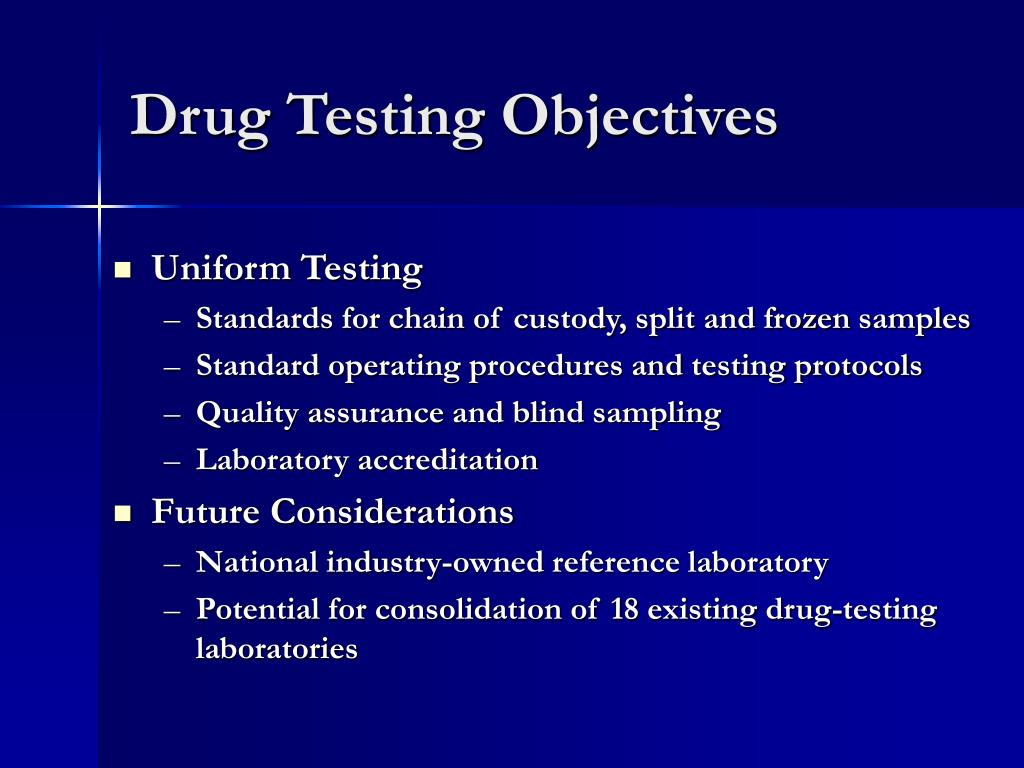 Drug Testing Objectives