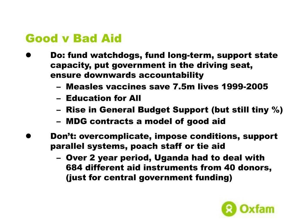 Good v Bad Aid