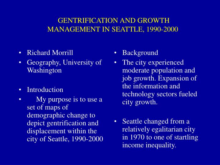 Gentrification and growth management in seattle 1990 2000
