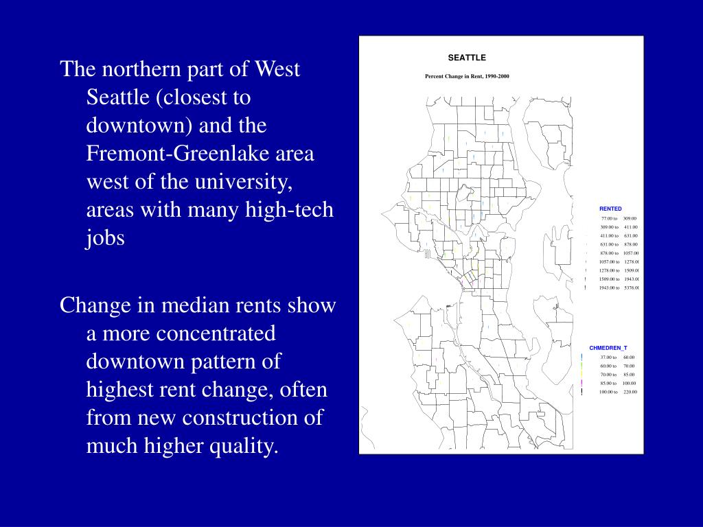 The northern part of West Seattle (closest to downtown) and the Fremont-Greenlake area west of the university, areas with many high-tech jobs