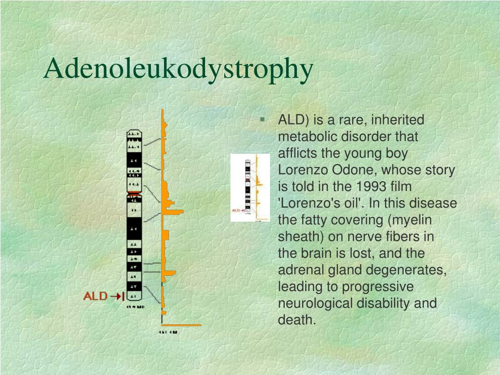 Adenoleukodystrophy