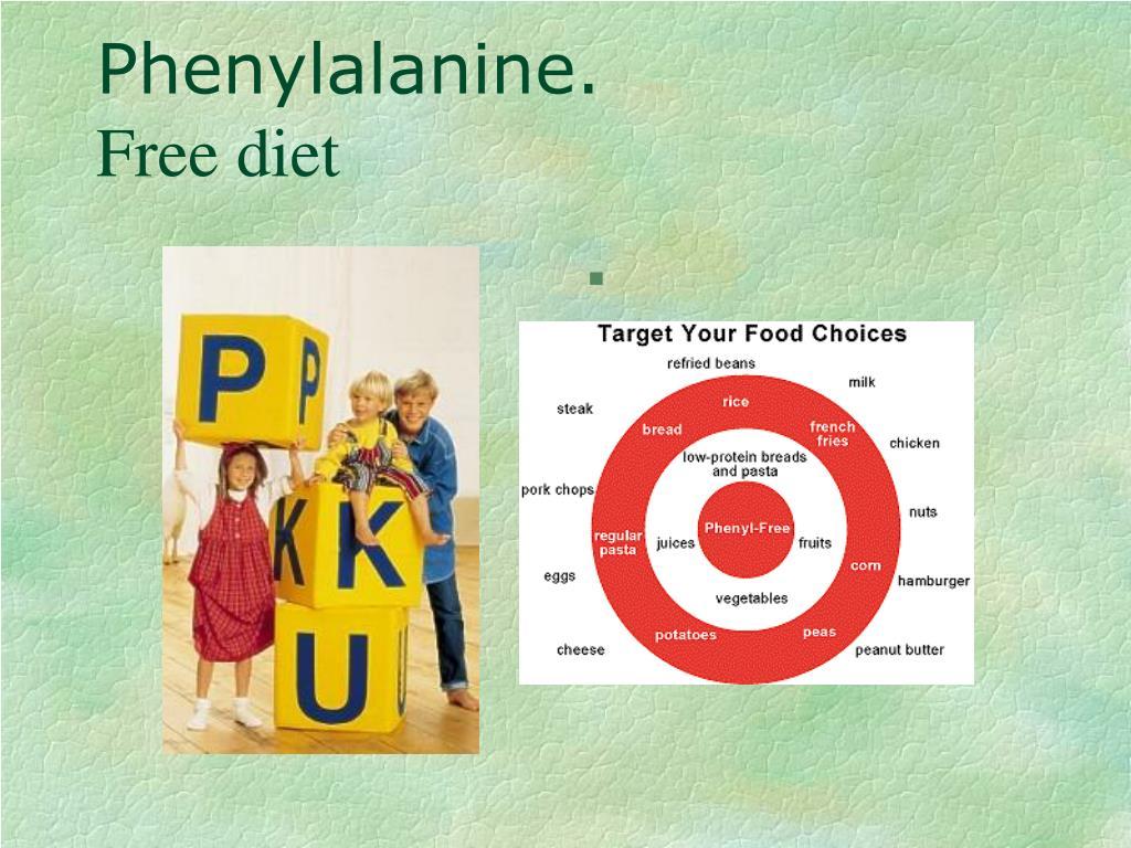 Phenylalanine.