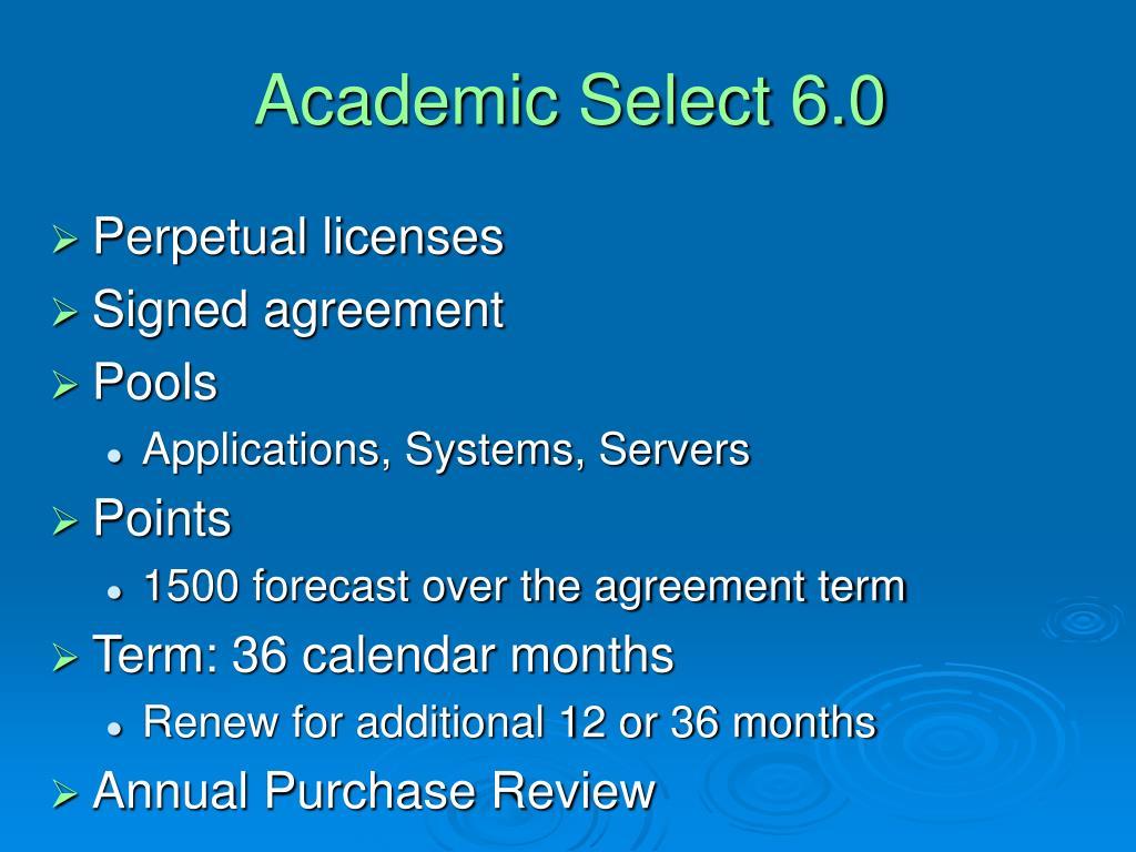 Academic Select 6.0